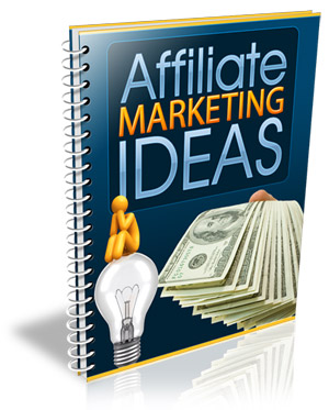 AffiliateMarketingIdeas Affiliate Marketing Ideas