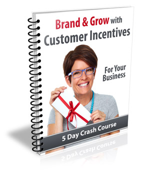 BrandCustomerIncentives plr Brand & Grow With Customer Incentives