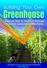 BuildYourGreenhouse rr Building Your Own Greenhouse