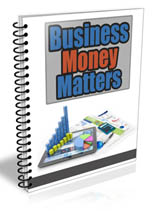 BusinessMoneyMattersNwsltr plr Business Money Matters Newsletter