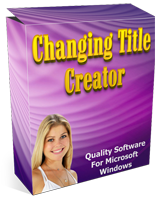 ChangingTitleCreator mrrg Changing Title Creator