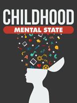ChildhoodMentalState mrrg Childhood Mental State