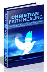 ChristianFaithHealing mrr Christian Faith Healing