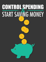 CntrlSpendingSaveMoney mrrg Control Spending & Start Saving Money