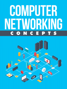 Computer Networking Concepts Computer Networking Concepts