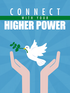 Connect With Your Higher Power 226x300 Connect With Your Higher Power