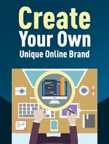 CreateUniqueOnlineBrand plr Create Your Own Unique Online Brand