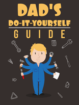 DadsDoItYourselfGuide mrrg Dads Do It Yourself Guide