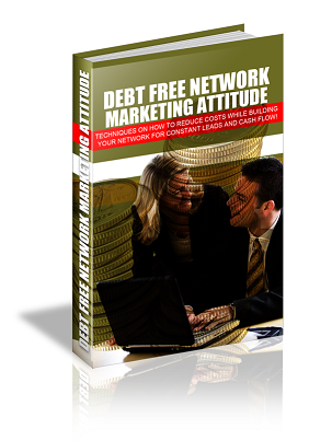 DebtFreeNetworkMrktAtt Debt Free Network Marketing Attitude