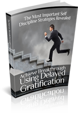DelayedGratification mrr Achieve Breakthrough Using Delayed Gratification