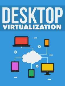 Desktop Virtualization 226x300 Desktop Virtualization