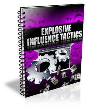 ExplosiveInfluenceTactics Explosive Influence Tactics