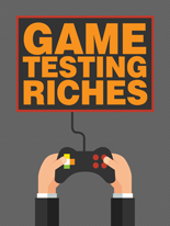 GameTestingRiches mrrg Game Testing Riches