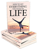 GetEverythingYouWantLife mrr How To Get Everything You Want In Life