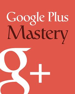 GooglePlusMastery rr Google Plus Mastery