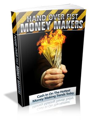 HandOverFistMoneyMakers Hand over Fist Money Makers