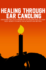 HealingEarCandling mrr Healing Through Ear Candling