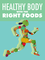 HealthyBodyRightFoods mrr Healthy Body with The Right Foods