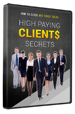HighPayClientsSecretsVids mrr High Paying Clients Secrets Video Upsell