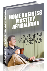 HomeBizMasteryAffirm mrr Home Business Mastery Affirmation