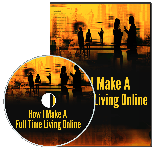 HowMakeFullTimeLiving p How I Make A Full Time Living Online