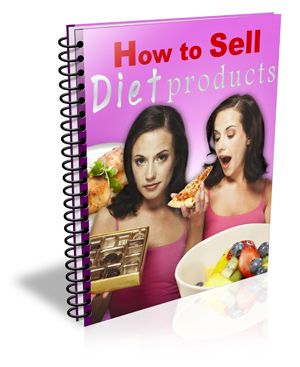 HowToSellDietProducts How to Sell Diet Products