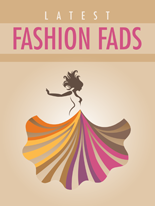 LatestFashionFads mrrg Latest Fashion Fads