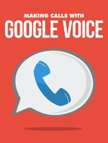 MakingCallsGoogVoice mrrg Making Calls with Google Voice