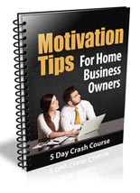 MotivationTipsHBO plr Motivation Tips for Home Business Owners