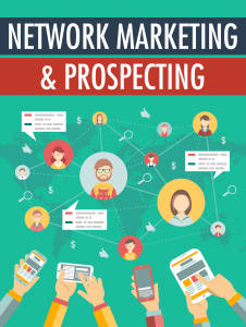 Network Marketing Prospecting 226x300 Network Marketing & Prospecting