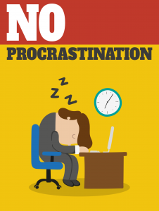 No Procrastination 226x300 No Procrastination