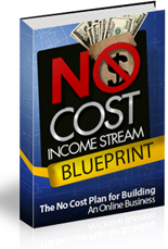 NoCostIncomeStreamBpLess p No Cost Income Stream Blueprint