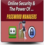 OnlineSecurityPWManagers mrr Online Security And The Power Of Password Managers