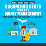 OrgDebtsBetMonMngmt mrrg Organizing Debts For Better Money Management