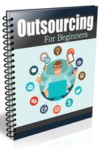 OutsourcingForBeginners plr Outsourcing For Beginners