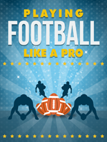PlayFootballLikePro mrrg Playing Football Like A Pro