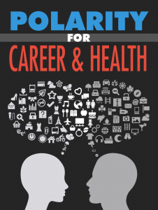 Polarity for Career Health 226x300 Polarity for Career & Health