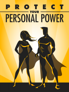 Protect Your Personal Power 226x300 Protect Your Personal Power