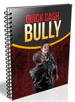QuickCashBully rr Quick Cash Bully