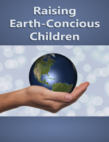 RaisingEarthKids plr Raising Earth Conscious Kids