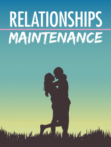 Relationships Maintenance 226x300 Relationships Maintenance