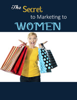 SecretMarketingWomen plr The Secret to Marketing to Women