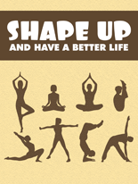 ShapeUpBetterLife mrrg Shape Up And Have A Better Life