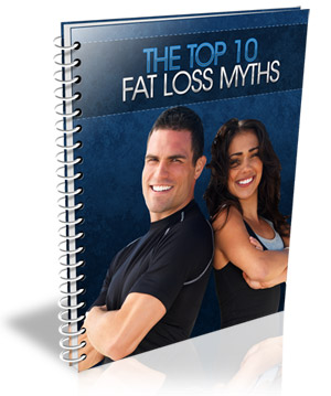 TheTop10FatLossMyths The Top 10 Fat Loss Myths