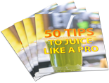 TipsJuiceLikePro p Tips To Juice Like A Pro