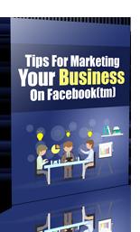 TipsMrktngBizOnFacebook plr Tips For Marketing Your Business On Facebook
