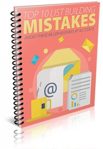 Top10ListBuildingMistakes Top 10 List Building Mistakes