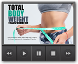 TotBodyWeightVideos mrr Total Body Weight Video Upgrade
