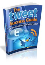TweetSuccessGuide mrr The Tweet Success Guide