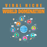 ViralNicheWorldDom mrr Viral Niche World Domination